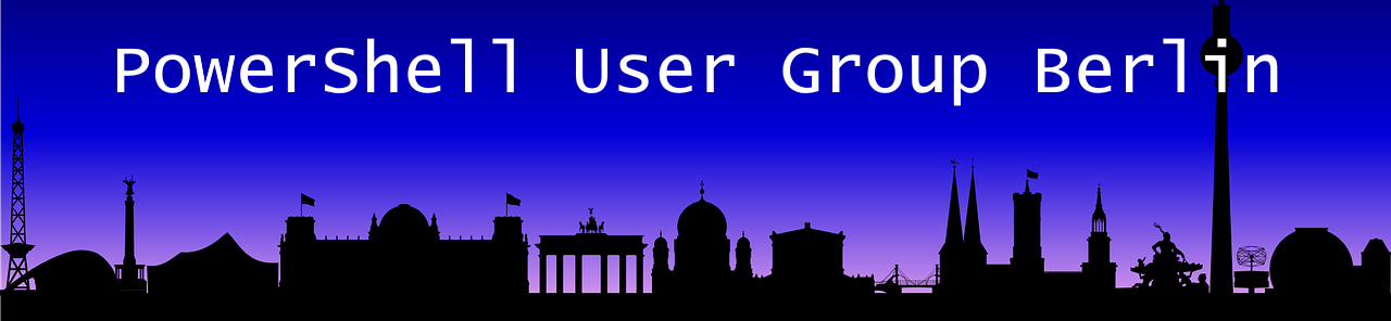 PowerShell User Group Berlin